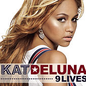 Play & Download 9 Lives by Kat DeLuna | Napster