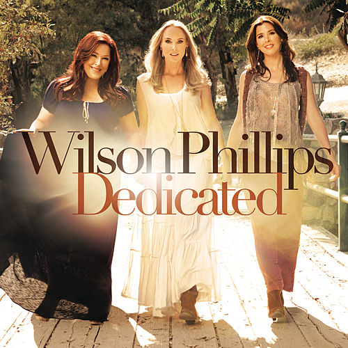 Play & Download Dedicated by Wilson Phillips | Napster