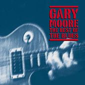 The Best Of The Blues by Gary Moore