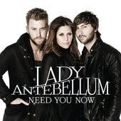 Need You Now de Lady Antebellum