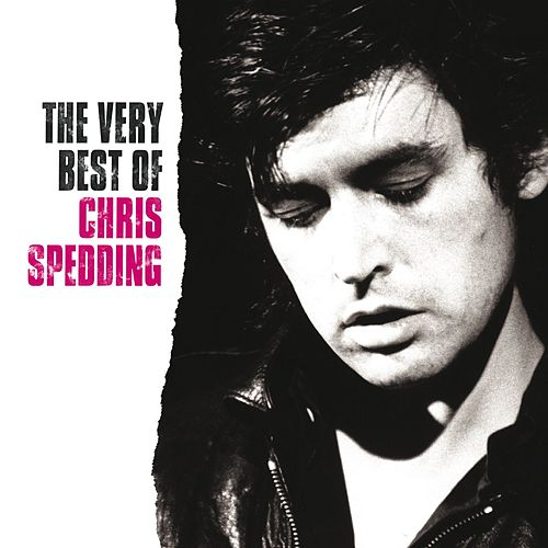 The Very Best Of Chris Spedding by Chris Spedding