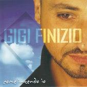 Come intendo io by Gigi Finizio