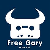 Play & Download Free Gary by Dan Bull | Napster
