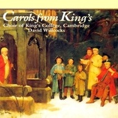 Carols from King's by Cambridge King's College Choir