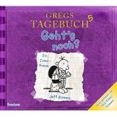 Gregs Tagebuch 5 - Geht's noch? von Jeff Kinney