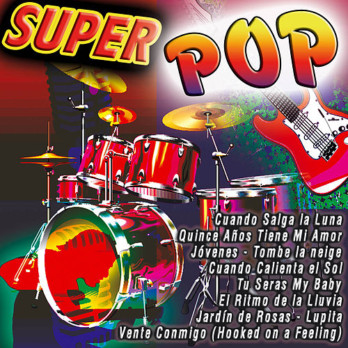 Play & Download Super Pop by Various Artists | Napster