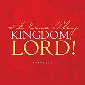 Play & Download I Love Thy Kingdom, Lord! by NYCYPCD | Napster