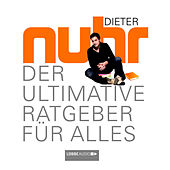 Der Ultimative Ratgeber Für Alles von Dieter Nuhr