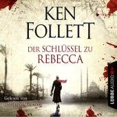 Der Schlüssel Zu Rebecca von Ken Follett