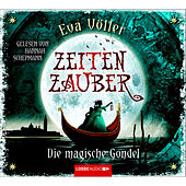 Zeitenzauber - Die magische Gondel von Eva Völler