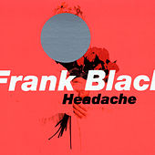 Headache by Frank Black