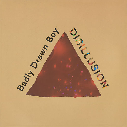 Disillusion by Badly Drawn Boy