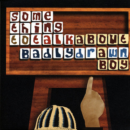 Play & Download Something To Talk About by Badly Drawn Boy | Napster