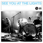 Play & Download See You At The Lights by 1990's | Napster