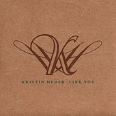 Like You von Kristin Hersh