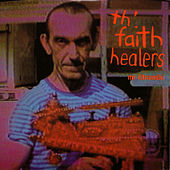 Play & Download Mr Litnanski by Th' Faith Healers | Napster