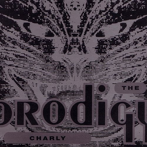 Play & Download Charly by The Prodigy | Napster