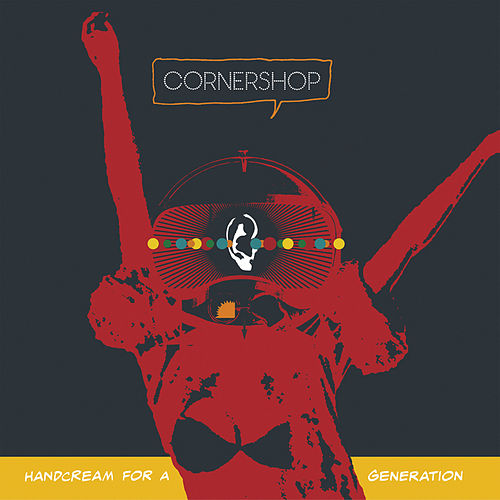 Handcream For A Generation by Cornershop