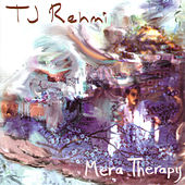 Mera Therapy by Tj Rehmi