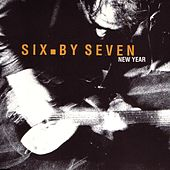 Play & Download New Year by Six By Seven | Napster