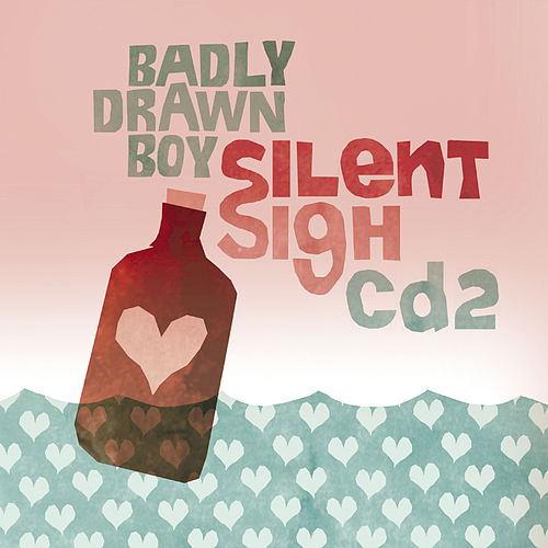 Play & Download Silent Sigh by Badly Drawn Boy | Napster