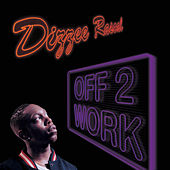 Play & Download Off 2 Work / Graftin' by Dizzee Rascal | Napster