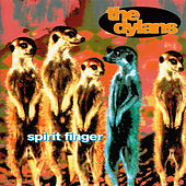 Spirit Finger by The Dylans