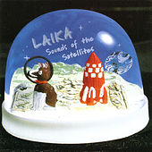 Sounds Of The Satellites by Laika