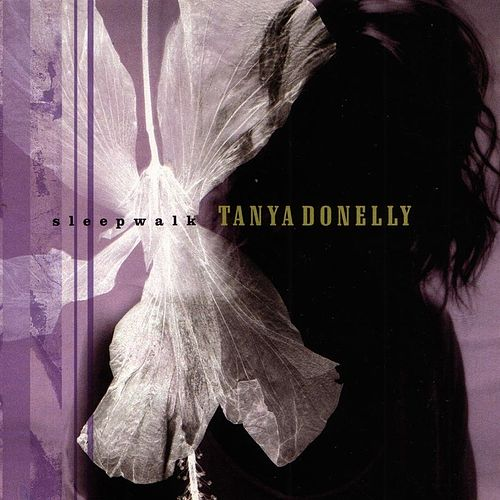 Play & Download Sleepwalk by Tanya Donelly | Napster