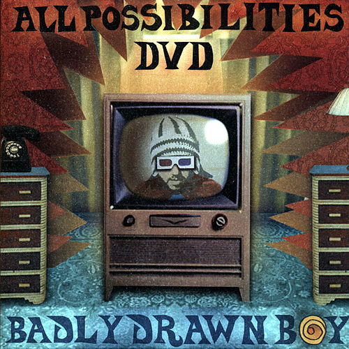 Play & Download All Possibilities by Badly Drawn Boy | Napster