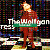 Going South by The Wolfgang Press