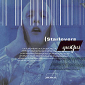 Play & Download Starlovers by Gus Gus | Napster