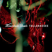 Play & Download Tallahassee by The Mountain Goats | Napster