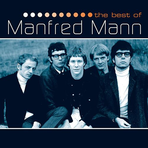 The Best Of The EMI Years by Manfred Mann