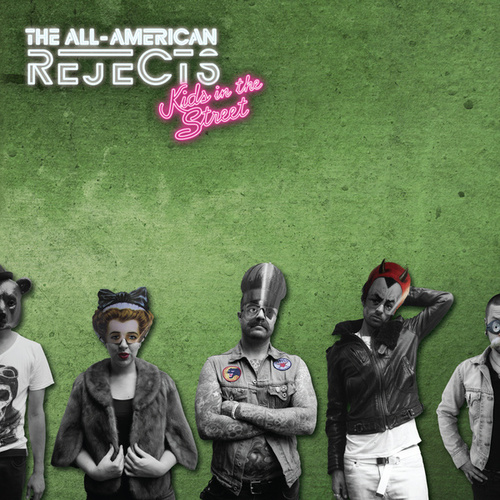 Kids In The Street by The All-American Rejects