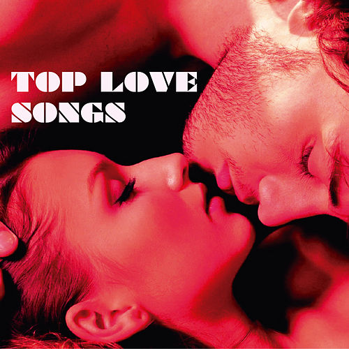 Top Love Songs by Various Artists