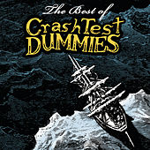Play & Download The Best Of by Crash Test Dummies | Napster
