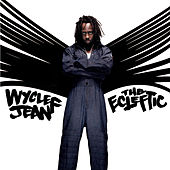 The Ecleftic -2 Sides II A Book by Wyclef Jean