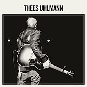 Thees Uhlmann by Thees Uhlmann