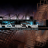 Play & Download INDUSTRIAL of Clockwork records by Various Artists | Napster