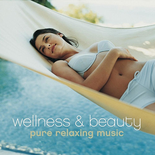Wellness+Beauty by Various Artists