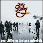Searching For The Jan Soul Rebels von Jan Delay