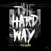 Play & Download The Hard Way by Fly.Union  | Napster