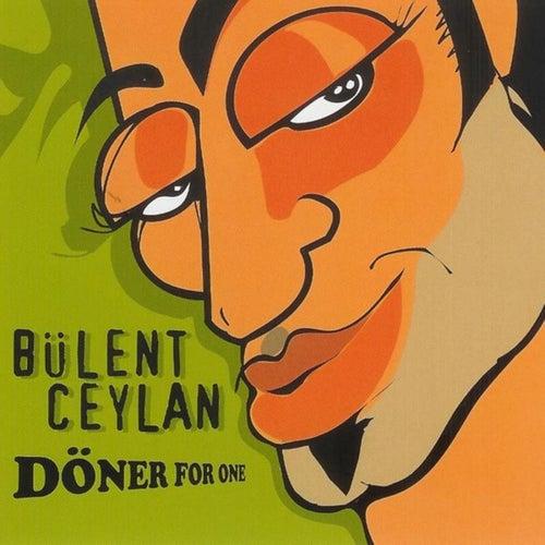Döner For One von Bülent Ceylan