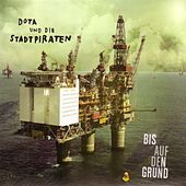 Play & Download Bis Auf Den Grund by Dota | Napster