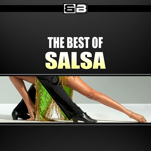 Play & Download The Best of Salsa by Various Artists | Napster