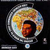 Play & Download Around the World by Ebenezer Obey | Napster