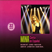 Play & Download Canta en Español (32 Exitos) by Mina | Napster