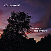 Play & Download Before the Storm by Nick Duane | Napster