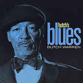 Play & Download Butch's Blues by Butch Warren | Napster